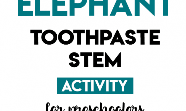 Elephant Toothpaste STEM Activity for Preschool