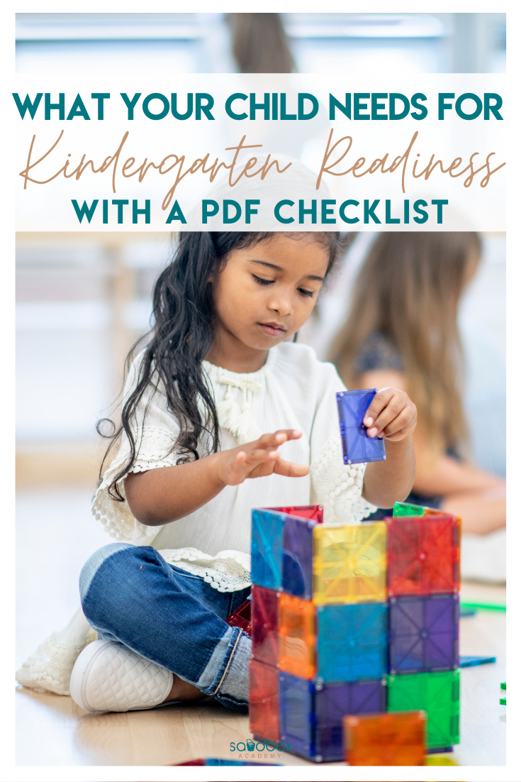little girl playing with magnetic tiles, text reads what your child needs for kindergarten readiness with a PDF checklist