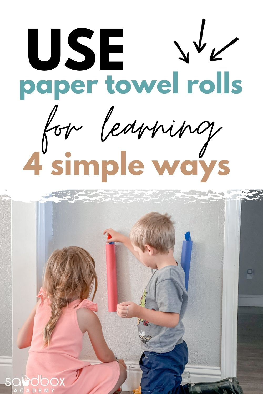 preschoolers playing with paper towel roll activity text reads use paper towel tolls for learning 4 simple ways